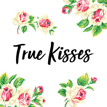 True Kisses